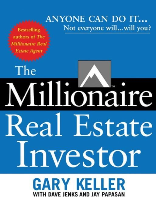 The Millionaire Real Estate Investor by Gary Keller | Real estate ...