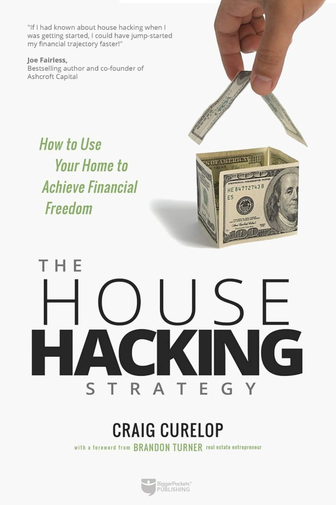 The House Hacking Strategy: How to Use Your Home to Achieve ...