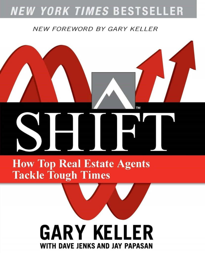 Shift: How Top Real Estate Agents Tackle Tough Times: Keller, Gary ...